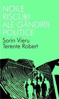 NOILE RISCURI ALE GANDIRII POLITICE