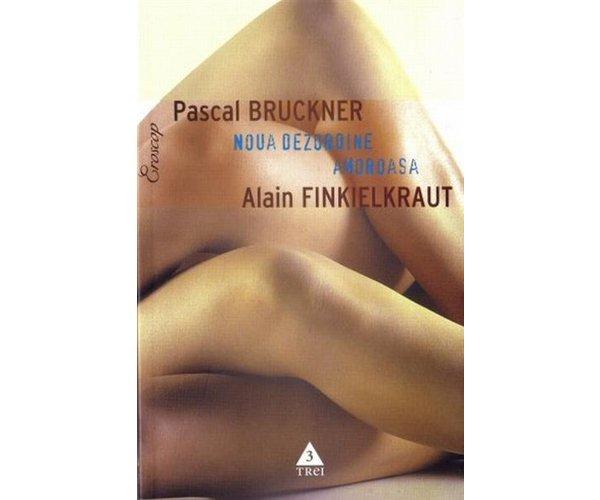 Noua dezordine amoroasa, Bruckner Pascal