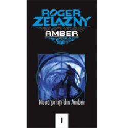 Noua Printi din Amber, Roger Zelazny