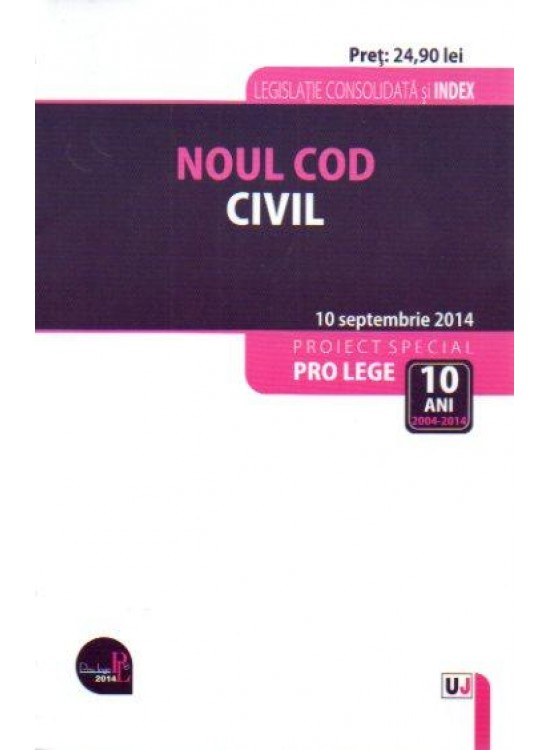 NOUL COD  CIVIL. LEGISLATIE CONSOLIDATA: 10 SEP 2014