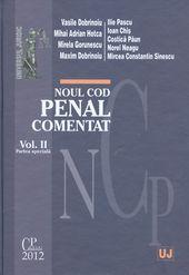 NOUL COD PENAL COMENTAT. VOLUMUL 2