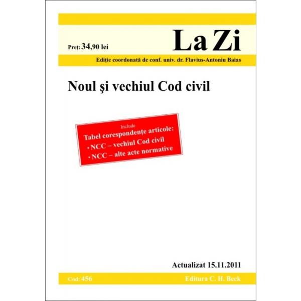 Noul si vechiul cod civil (cod 456) - Coord. Baias Flavius-Antoniu