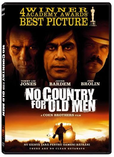 NO COUNTRY FOR OLD MEN - NU EXISTA TARA PENTRU OAMENI BATRANI