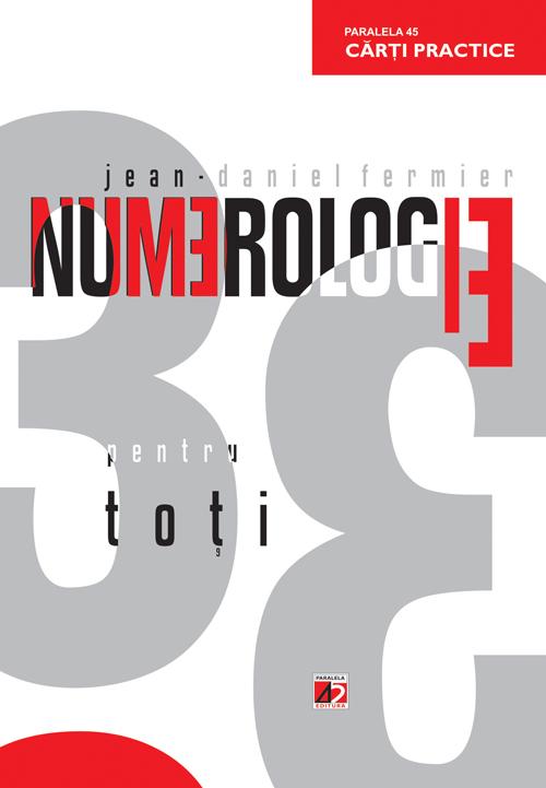 Numerologie pentru toti - Jean Daniel Fermier
