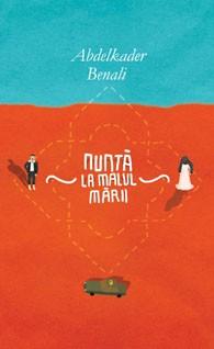 Nunta la malul marii - Abdelkader Benali