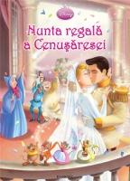 DISNEY PRINCESS - NUNTA REGALA A CENUSARESEI
