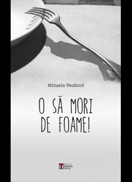 O SA MORI DE FOAME