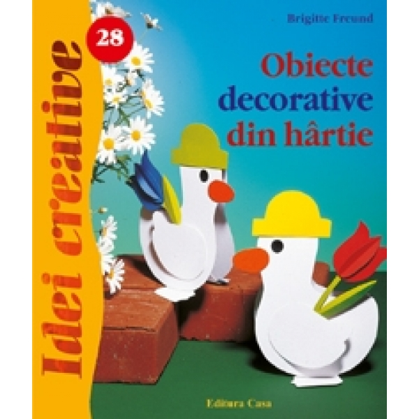 Obiecte decorative din hartie, Brigitte Freund