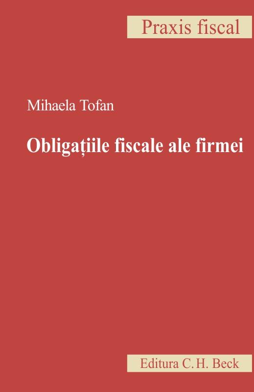 OBLIGATIILE FISCALE ALE FIRMEI
