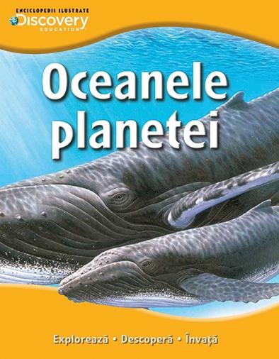 OCEANELE PLANETEI. COLECTIA DISCOVERY