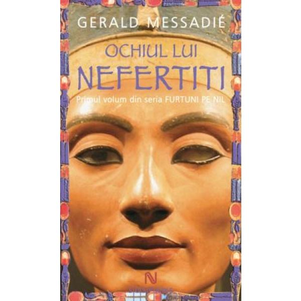 Ochiul lui Nefertiti, Gerald Messadie