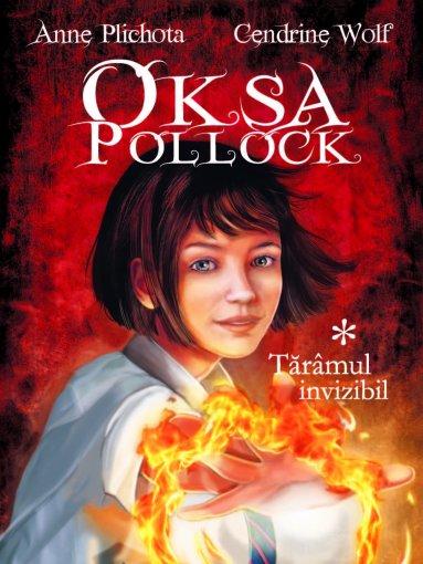 OKSA POLLOCK VOLUMUL 1 - TARAMUL INVIZIBIL