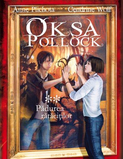 PADUREA RATACITILOR OKSA POLLOCK, VOLUMUL 2