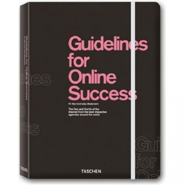 Guidelines for Online Success, Rob Ford, Julius Wiedemann