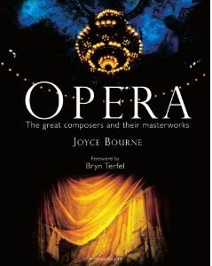 Opera. The great composers and their masterwor