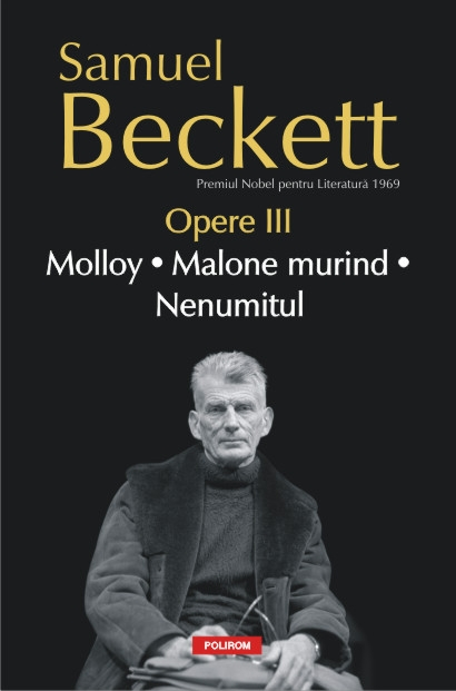 OPERE III. MOLLOY. MALONE MURIND. NENUMITUL