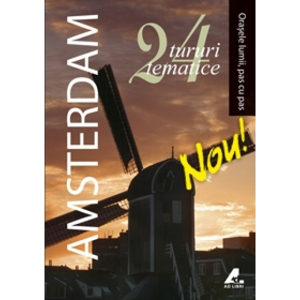 ORASELE LUMII-AMSTERDAM