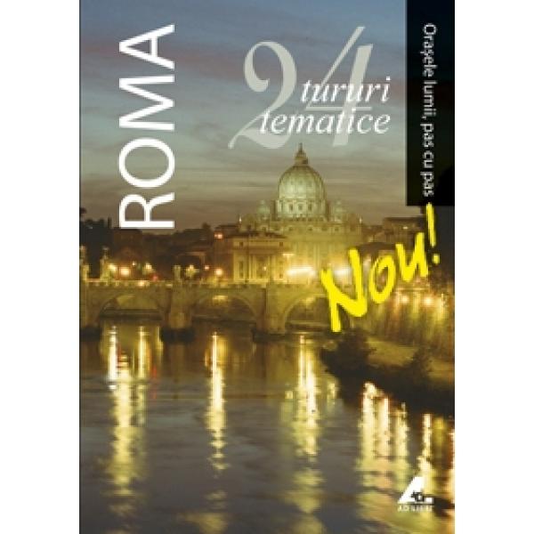 ORASELE LUMII-ROMA