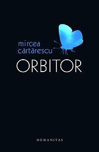 ORBITOR - EDITIE DEFINI TIVA