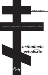 ORTODOXIE VERSUS ORTODO XIE