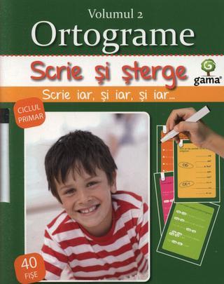 ORTOGRAME VOLUMUL 2 - SCRIE SI STERGE