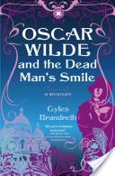 Oscar Wilde and the dead man\'s smile - Brandreth Gyles