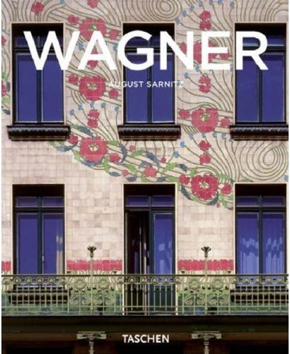 Otto wagner, forerunner of modern architecture - Sarnitz August