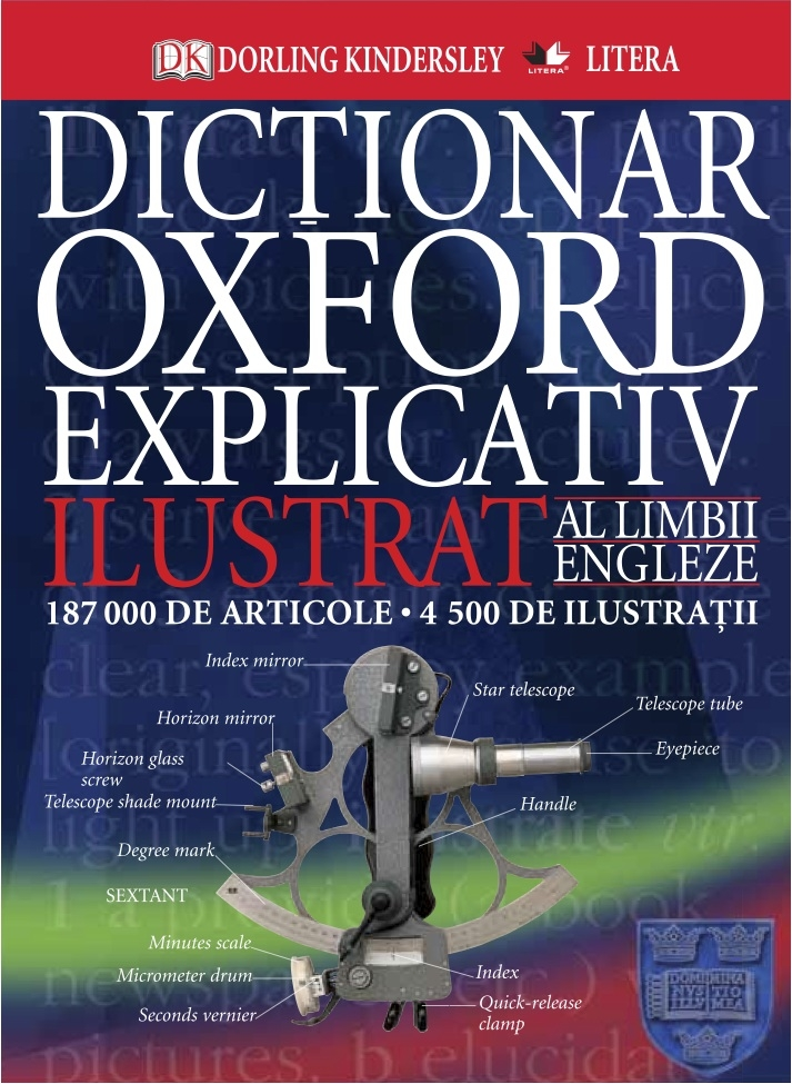 OXFORD. DICTIONAR EXPLICATIV ILUSTRAT AL LIMBII ENGLEZE
