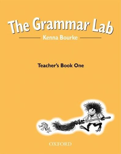 OXFORD THE GRAMMAR LAB BOOK ONE: TEACHER\'S BOOK