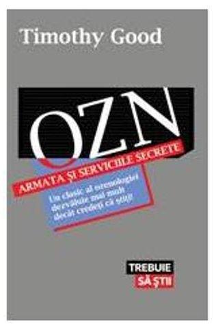 OZN - ARMATA SI SERVICIILE SECRETE