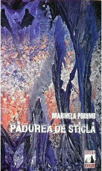 PADUREA DE STICLA