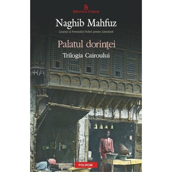 PALATUL DORINTEI. TRILOGIA CAIROULUI VOLUMUL 2