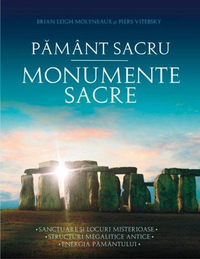 PAMANT SACRU. MONUMENTE SACRE