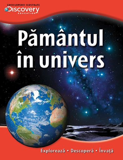 PAMANTUL IN UNIVERS. COLECTIA DISCOVERY