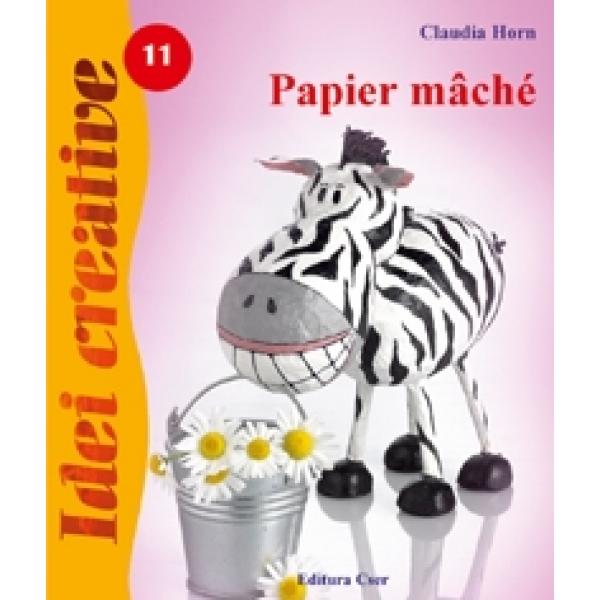Papier Mache, Claudia Horn