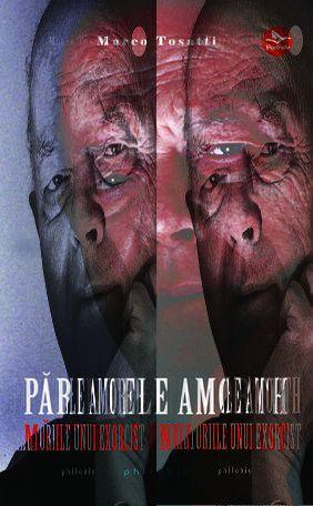 PARINTELE AMORTH. MARTURIILE UNUI EXORCIST