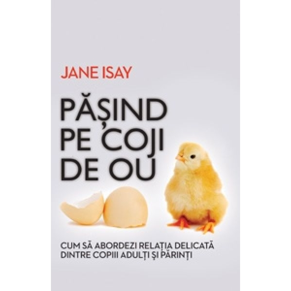 Pasind pe coji de ou, Jane Isay