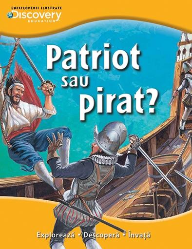 PATRIOT SAU PIRAT? COLECTIA DISCOVERY
