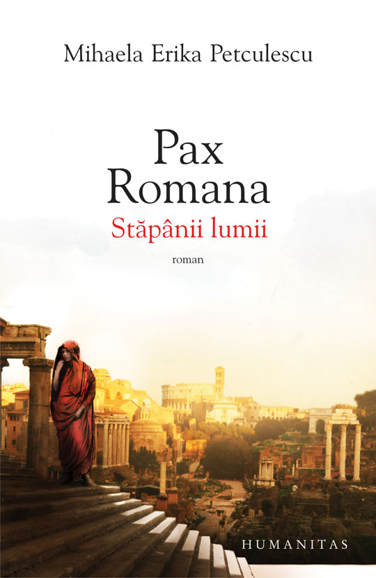 PAX ROMANA - STAPANII LUMII