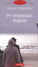 PE NEASTEPTATE, DRAGOST GOSTE