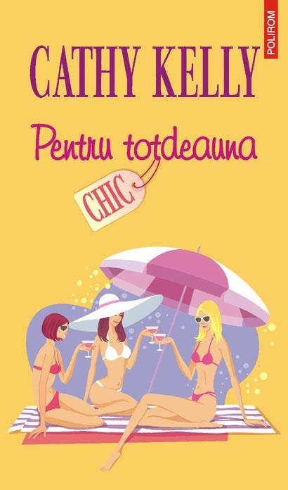 PENTRU TOTDEAUNA - CHIC