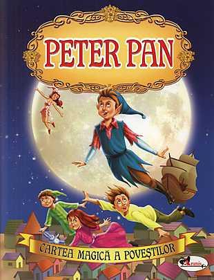 PETER PAN (ADAPTARE PENTRU COPIII DE 3-5 ANI)