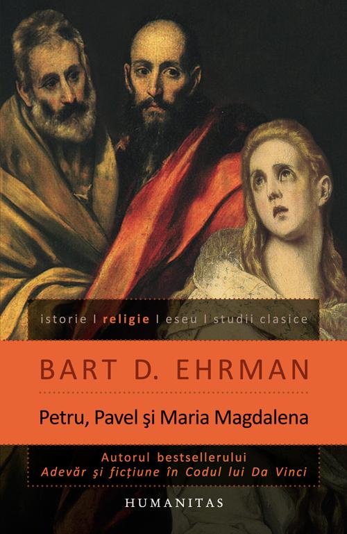 PETRU, PAVEL SI MARIA. UCENICII LUI ISUS