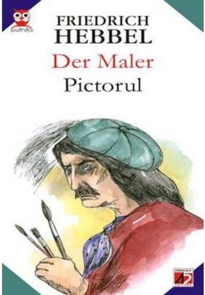 PICTORUL / DER MALER