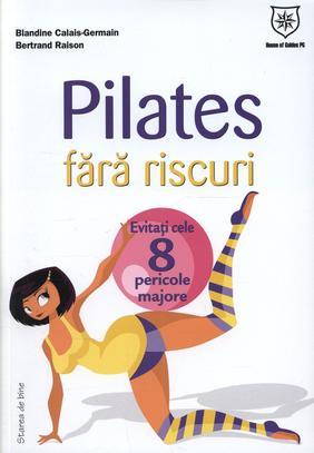 PILATES FARA RISCURI