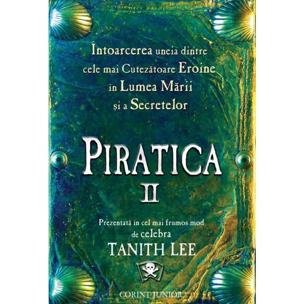 PIRATICA II INTOARCEREA LA INSULA PAPAGALILOR