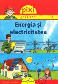 PIXI STIE TOT ENERGIA SI ELECTRICITATEA