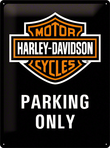 PLACA 30X40 HARLEY-DAVIDSON PARKING ONLY