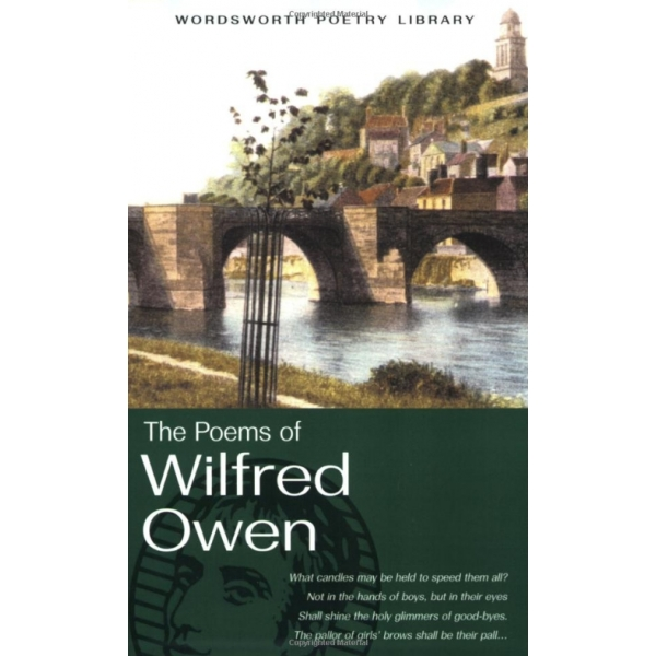 The Poems of Wilfred Owen, Wilfred Owen
