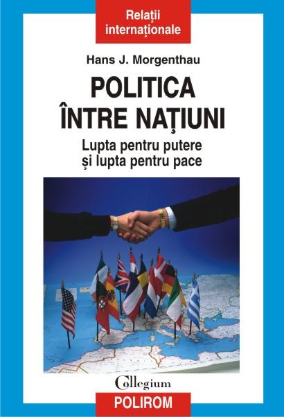 POLITICA INTRE NATIUNI EDITIA...